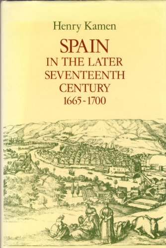 9780582490369: Spain in the Later Seventeenth Century, 1665-1700