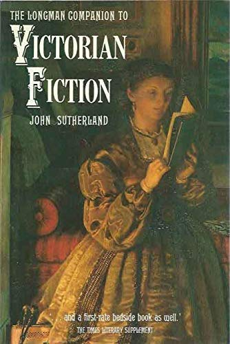 9780582490413: The Longman Companion to Victorian Fiction