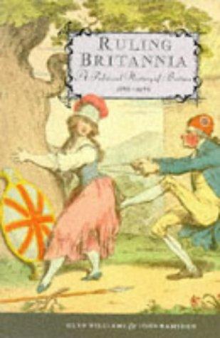 9780582490734: Ruling Britannia: A Political History of Britain 1688-1988