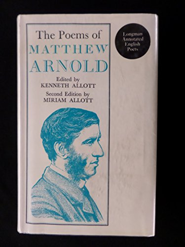 The Poems of Matthew Arnold. (Longman Annotated English Poets) Edited by K Allot. Second Edition ...
