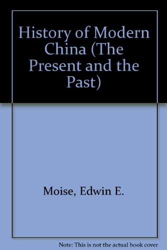 9780582490765: Modern China: A History (Present and the Past)