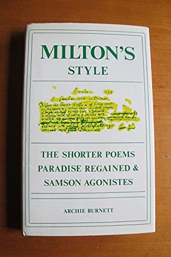 Milton's Style: The Shorter Poems, Paradise Regained: Burnett, Archie