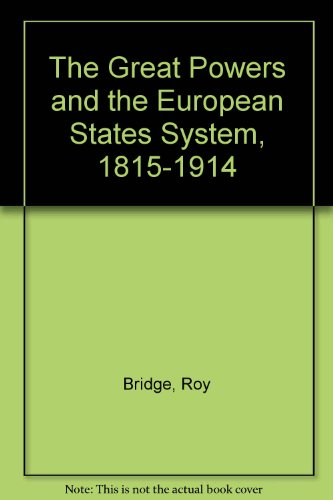The Great Powers and the European States: Bridge, F. R.