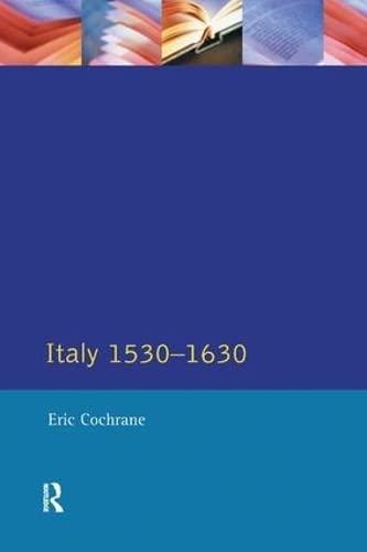 9780582491441: Italy, 1530-1630 (Longman History of Italy)
