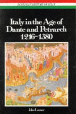 9780582491496: Italy in the Age of Dante and Petrarch, 1216-1380 (Longman History of Italy)