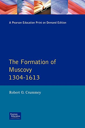 9780582491533: The Formation of Muscovy, 1304-1613 (Longman History of Russia)