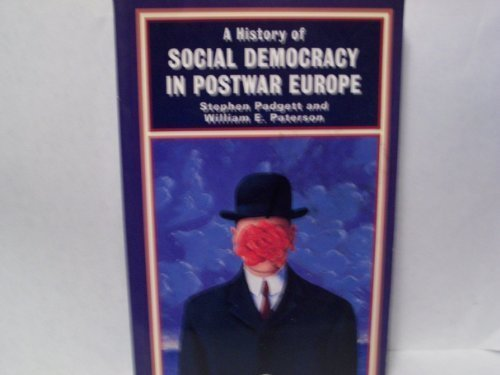 9780582491748: A History of Social Democracy in Postwar Europe (The Postwar World)