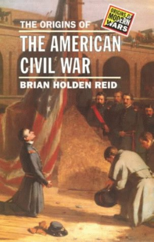 9780582491779: The Origins of the American Civil War (Origins of Modern Wars)