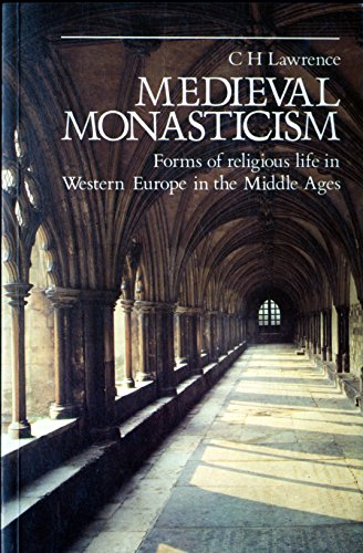 9780582491861: Medieval Monasticism : Forms of religious life in Western Europe in the Middle Ages