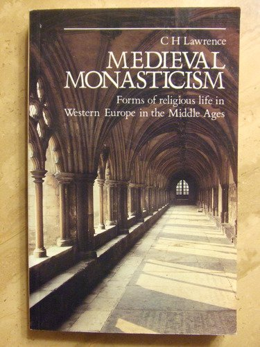 9780582491861: Medieval Monasticism: Forms of Religious Life in Western Europe in the Middle Ages