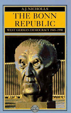 9780582492301: The Bonn Republic West German Democracy, 1945-1990