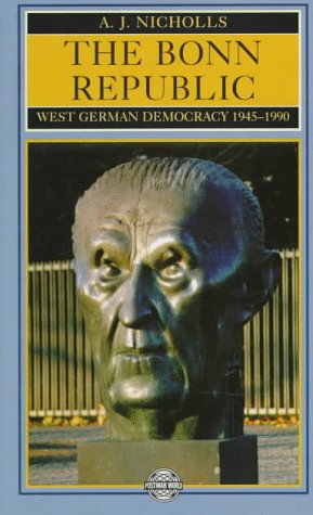 9780582492318: The Bonn Republic: West German Democracy, 1945-1990