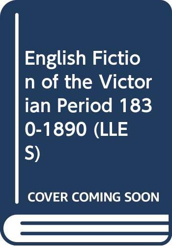 9780582492363: English Fiction of the Victorian Period 1830-1890 (LLES)