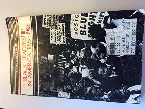 9780582492448: Black Leadership in America, 1895-1965 (SMH)