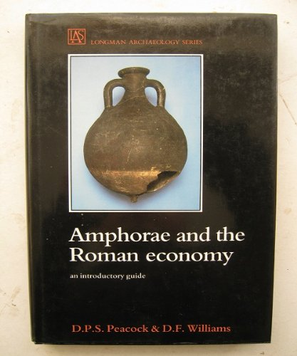9780582493049: Amphorae and the Roman Economy: An Introductory Guide (Longman Archaeology Series)
