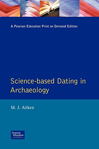 9780582493094: Science-Based Dating in Archaeology