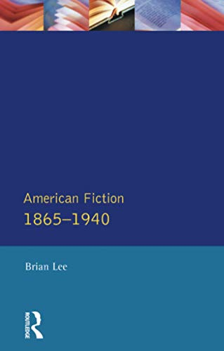 9780582493162: American Fiction 1865 - 1940 (Longman Literature In English Series)