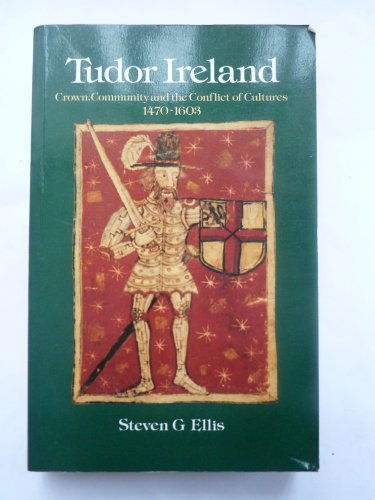 9780582493414: Tudor Ireland: Crown, Community and the Conflict of Cultures, 1470-1603