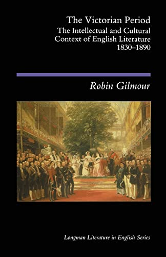 9780582493476: The Victorian Period: The Intellectual and Cultural Context of English Literature, 1830-1890