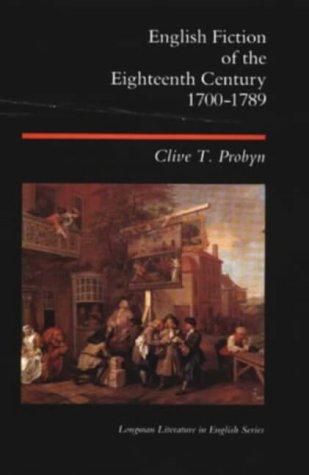 9780582493704: English Fiction of the Eighteenth Century 1700-1789 (Longman Literature In English Series)