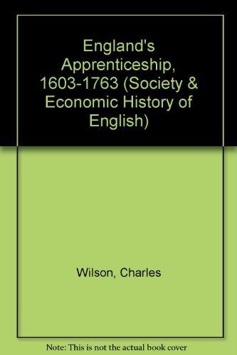 9780582493810: England's Apprenticeship, 1603-1763 (Society & Economic History of English)