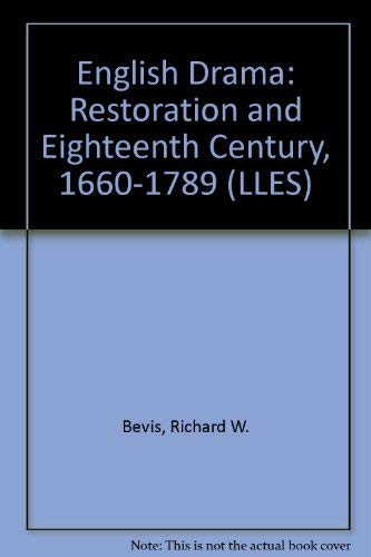 9780582493940: English Drama: Restoration and the Eighteenth Century, 1600-1789