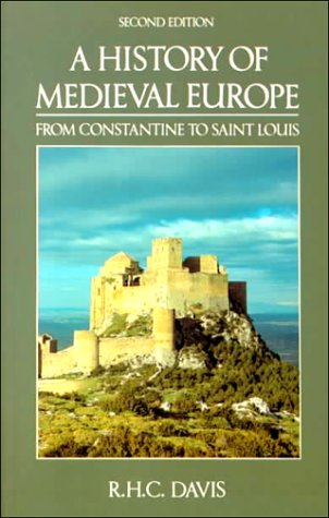 9780582494008: A History of Medieval Europe: From Constantine to Saint Louis