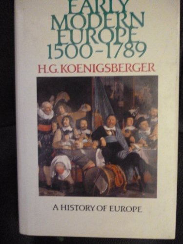 9780582494022: Early Modern Europe 1500 - 1789 (Koenigsberger and Briggs History of Europe)