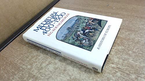 Medieval Europe 400-1500 (History of Europe): H. G. Koenigsberger