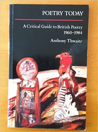 9780582494190: Poetry Today: A Critical Guide to British Poetry 1960 - 1984