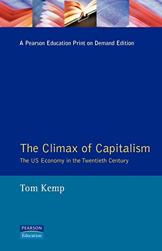The Climax of Capitalism: The Us Economy in the Twentieth Century