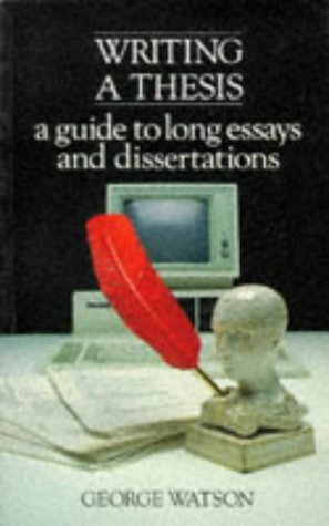 9780582494657: Writing a Thesis: A Guide to Long Essays and Dissertations