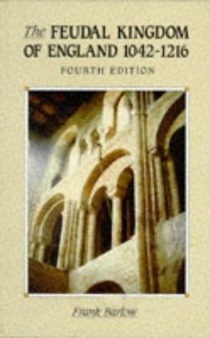 9780582495043: Feudal Kingdom of England 1042 - 1216 (A History of England)