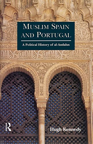 9780582495159: Muslim Spain and Portugal: A Political History of al-Andalus