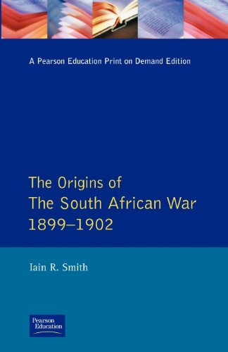 9780582495203: The Origins of the South African War, 1899-1902 (Origins Of Modern Wars)