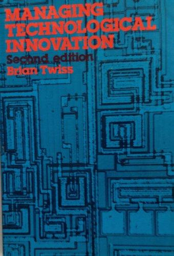 Managing Technological Innovation: Brian C. Twiss