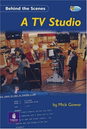 Behind the Scenes:a TV Studio (Pelican Hi: Gowar, Mick and