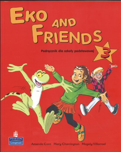 9780582499010: Eko and Friends 3 Podrecznik
