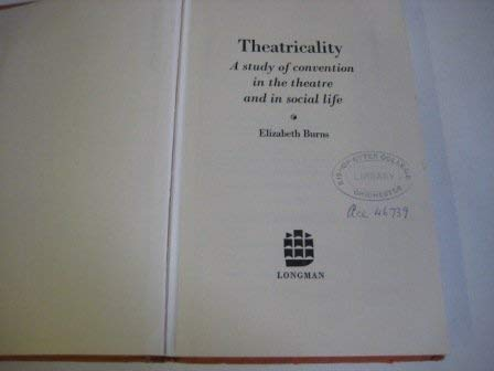 9780582500341: Theatricality: A Study in Convention in the Theatre and Social Life