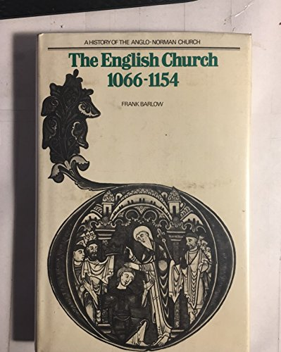 9780582502369: The English Church, 1066-1154: [A History of the Anglo-Norman Church]