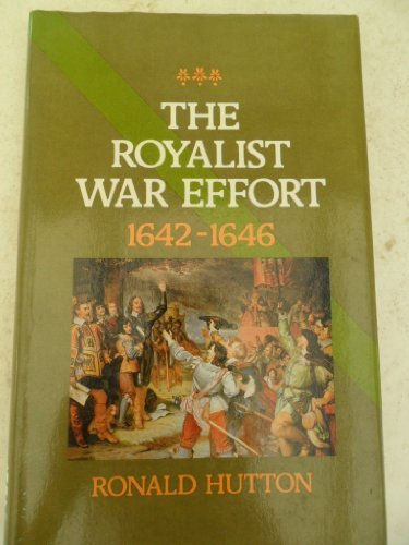 9780582503014: Royalist War Effort, 1642-1646
