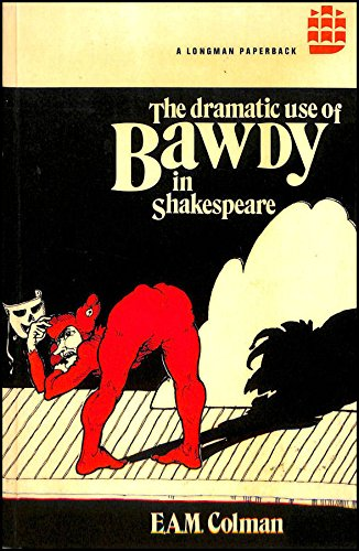 9780582504592: Dramatic Use of Bawdy in Shakespeare