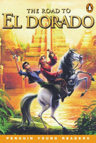 9780582504745: The Road To El Dorado Pyr4 S (Penguin Young Readers (Graded Readers))