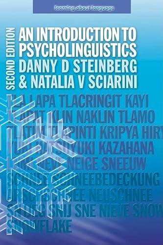 An Introduction to Psycholinguistics (2nd Edition): Danny Steinberg, Natalia V Sciarini