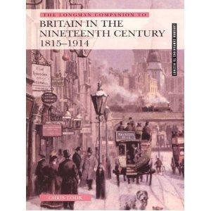 9780582505940: Longman Companion to Britain in the Nineteenth Century 1815-1914