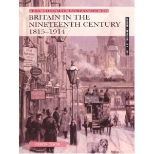 9780582505940: Longman Companion to Britain in the Nineteenth Century 1815-1914
