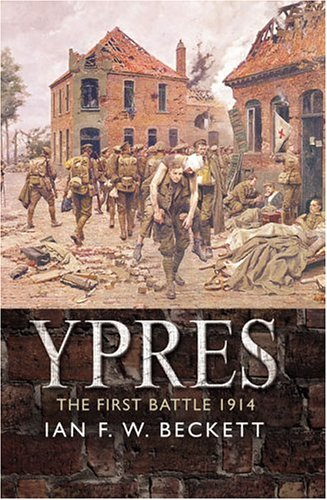 9780582506121: Ypres: The First Battle, 1914