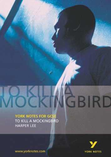 To Kill a Mockingbird: York Notes: Beth Sims and