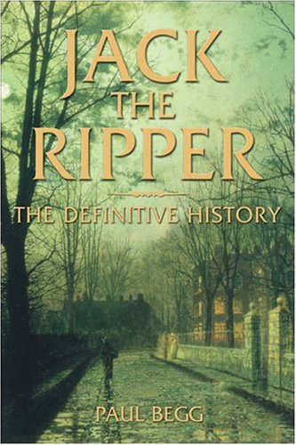 9780582506312: Jack the Ripper: The Definitive History