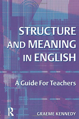 9780582506329: Structure and Meaning in English: A Guide for Teachers